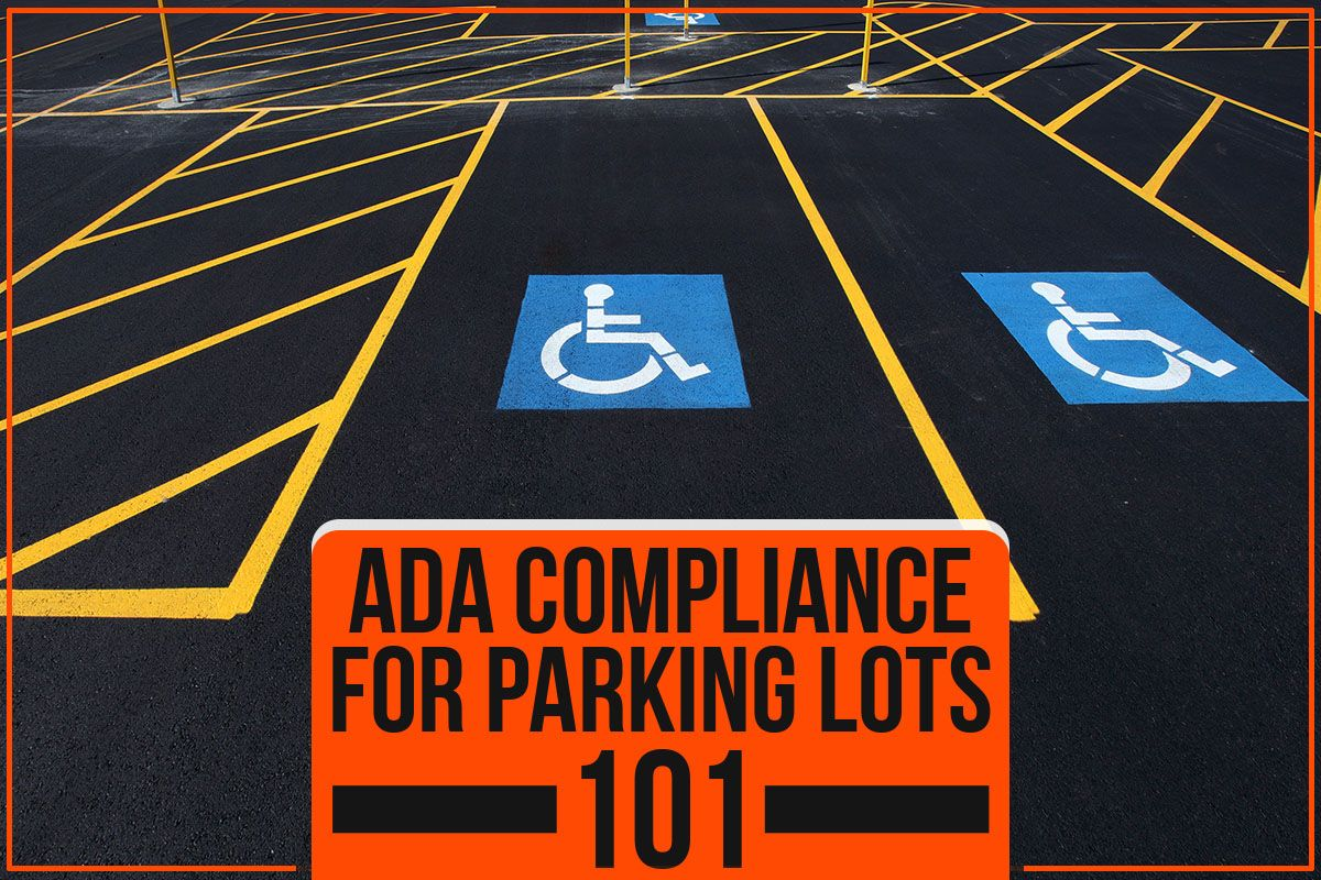 ADA Compliance For Parking Lots 101