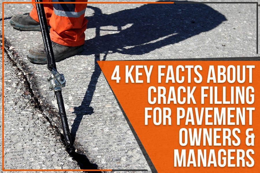 4 Key Facts About Crack Filling For Pavement Owners & Managers